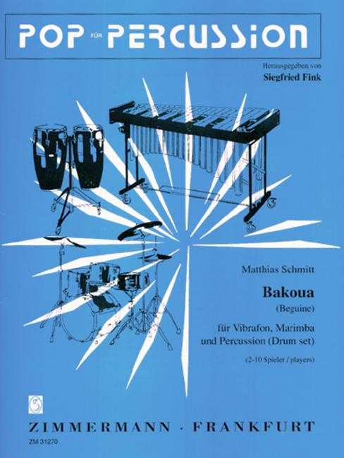 Copieux Bakoua (jai) Schmitt, Matthias Score Et Pièces Vibraphone, Marimba Et Par-afficher Le Titre D'origine